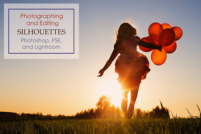 Photographing and Editing Silhouettes